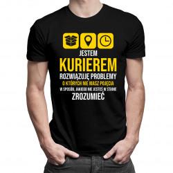 Jestem kurierem - rozwiązuję problemy - męska koszulka z nadrukiem