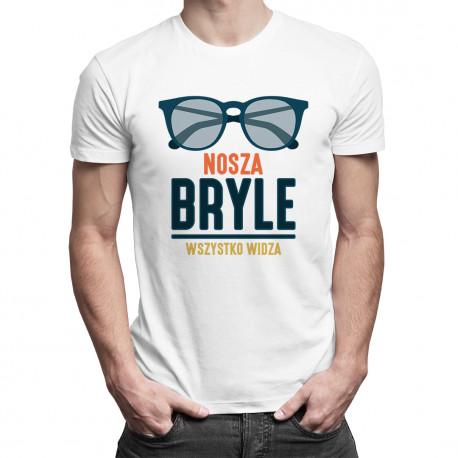 Nosza Bryle - Wszystko Widza - męska koszulka z nadrukiem