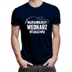 Najfajniejszy wędkarz w całej wsi - męska koszulka z nadrukiem