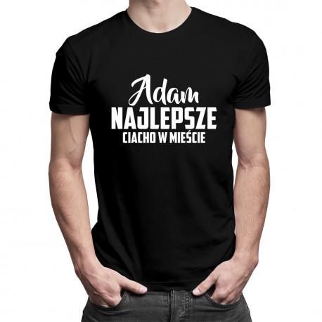 Adam - Najlepsze ciacho w mieście - męska koszulka z nadrukiem
