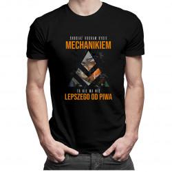 Chociaż kocham bycie mechanikiem - piwo v2 - męska koszulka z nadrukiem