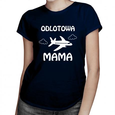 Odlotowa mama - damska koszulka z nadrukiem