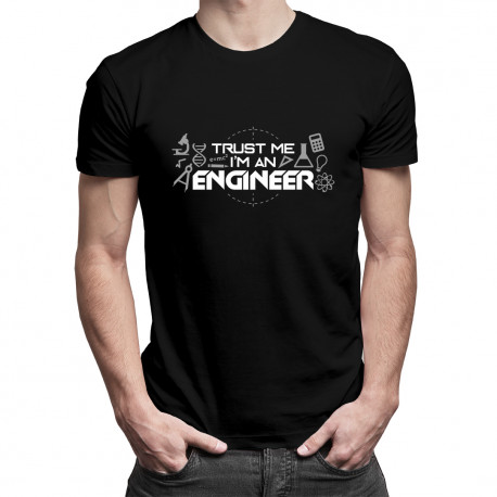 Trust me I'm an engineer - męska koszulka z nadrukiem