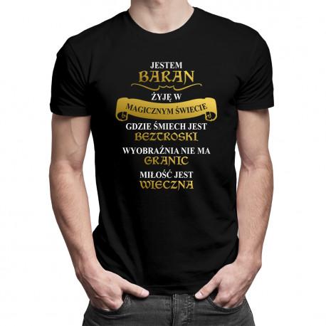 Jestem Baran - żyję w magicznym świecie -męska koszulka z nadrukiem