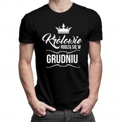 Królowie rodzą się w grudniu - męska koszulka z nadrukiem