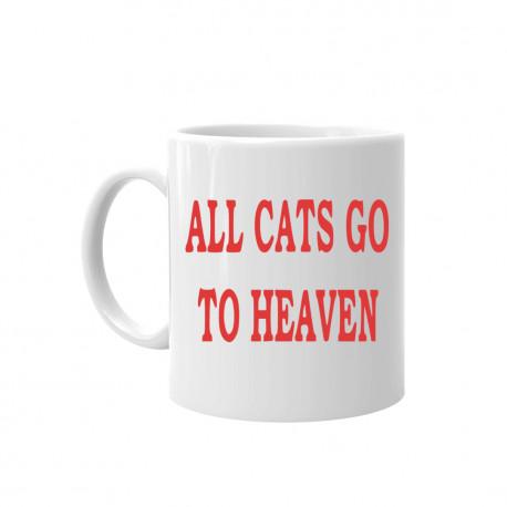 All cats go to heaven - kubek ceramiczny z nadrukiem