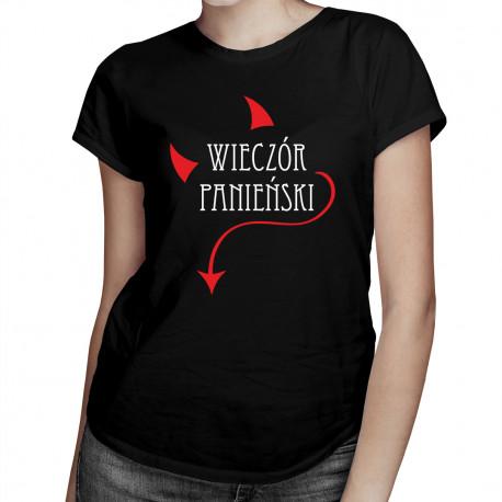 Wieczór panieński v.3 - damska koszulka z nadrukiem
