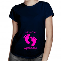 Wkrótce wychodzę - damska koszulka z nadrukiem