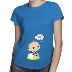 Niedługo wychodzę! - damska koszulka z nadrukiem
