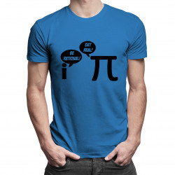 Be Rational/Get Real - damska lub męska koszulka z nadrukiem