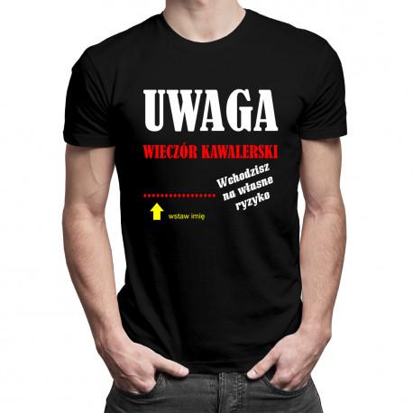 Wieczór kawalerski ... Wchodzisz na własne ryzyko - męska koszulka z nadrukiem