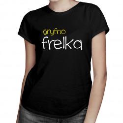 Gryfno frelka - damska koszulka z nadrukiem