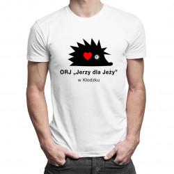 """ORJ """"JERZY DLA JEŻY"""" w Kłodzku - damska lub męska koszulka z nadrukiem"""