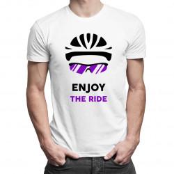 Enjoy the ride - damska lub męska koszulka z nadrukiem