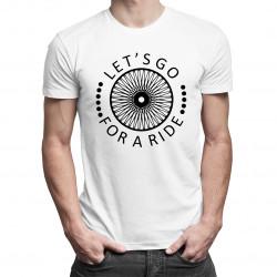 Let's go for a ride - męska koszulka z nadrukiem