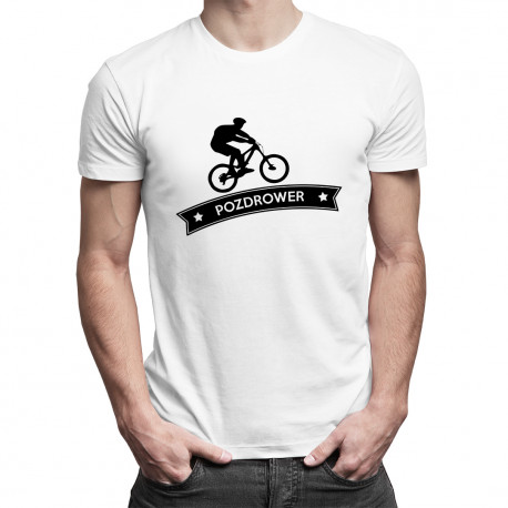 Pozdrower - damska lub męska koszulka z nadrukiem