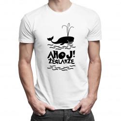 Ahoj! Żeglarze - męska koszulka z nadrukiem
