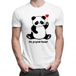 Kto przytuli pandę? - damska lub męska koszulka z nadrukiem