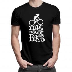 I like to ride bikes - męska koszulka z nadrukiem