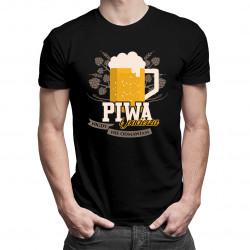 Piwa i pacierza nigdy nie odmawiam - męska koszulka z nadrukiem