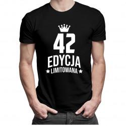 42 lata Edycja Limitowana - męska koszulka z nadrukiem - prezent na urodziny