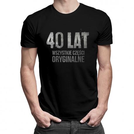 40 lat - wszystkie części oryginalne - damska lub męska koszulka z nadrukiem