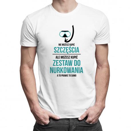 Nie możesz kupić szczęścia - nurkowanie - męska koszulka z nadrukiem