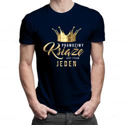 Prawdziwy książę jest tylko jeden - męska koszulka z nadrukiem
