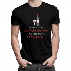 Nie możesz kupić szczęścia, ale możesz kupić wino - męska koszulka z nadrukiem