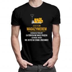 Jestem magazynierem - rozwiązuję problemy - męska koszulka z nadrukiem