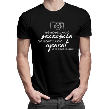 Nie możesz kupić szczęścia - aparat - męska koszulka z nadrukiem