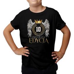 Limitowana edycja 10 lat - koszulka dziecięca z nadrukiem