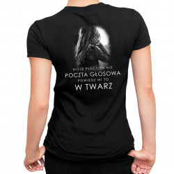 Moje plecy to nie poczta głosowa - damska koszulka z nadrukiem