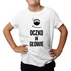 Oczko w głowie - koszulka dziecięca z nadrukiem