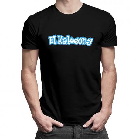 El Kalesony - męska lub damska koszulka z nadrukiem