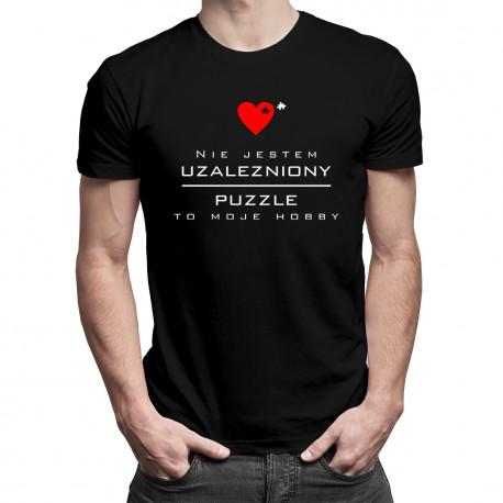 Nie jestem uzależniony, puzzle to moje hobby - męska koszulka z nadrukiem
