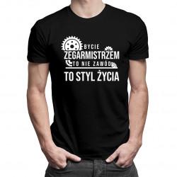 Bycie zegarmistrzem to nie zawód, to styl życia - męska koszulka z nadrukiem