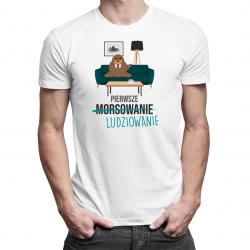 Pierwsze ludziowanie (morsowanie) - męska lub damska koszulka z nadrukiem