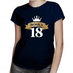 Boska 18 - damska koszulka z nadrukiem