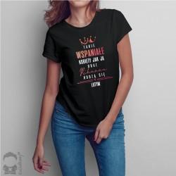 Takie wspaniałe kobiety jak ja i Rihanna rodzą się w lutym - damska koszulka z nadrukiem