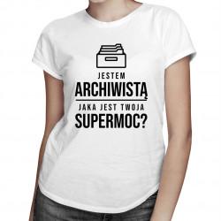 Jestem archiwistą, jaka jest Twoja supermoc? - damska koszulka z nadrukiem