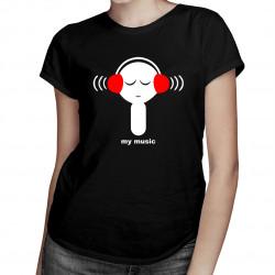 My Music - damska koszulka z nadrukiem