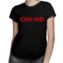 Code red - damska koszulka z nadrukiem