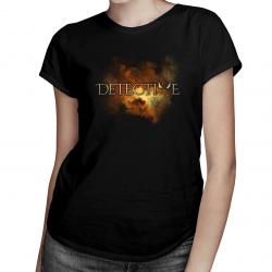 Detective - męska lub damska koszulka z nadrukiem