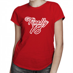 Finally 18 - damska koszulka z nadrukiem
