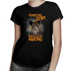 Prawdziwe dziki rodzą się w kwietniu – damska koszulka z nadrukiem