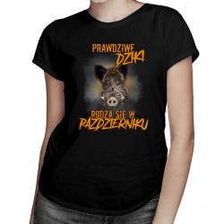 Prawdziwe dziki rodzą się w październiku – damska koszulka z nadrukiem
