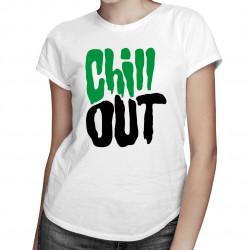 Chill Out - damska koszulka z nadrukiem