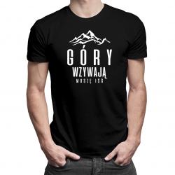 Góry wzywają - muszę iść - męska koszulka z nadrukiem