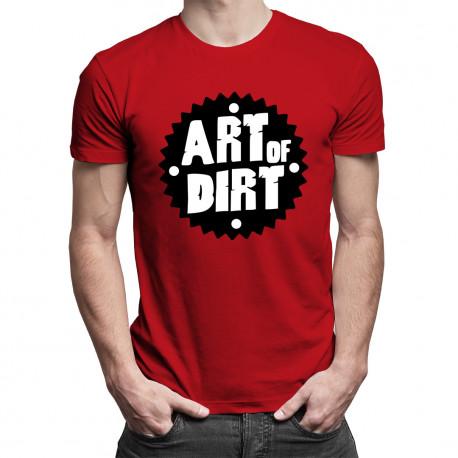 Art of dirt - damska lub męska koszulka z nadrukiem